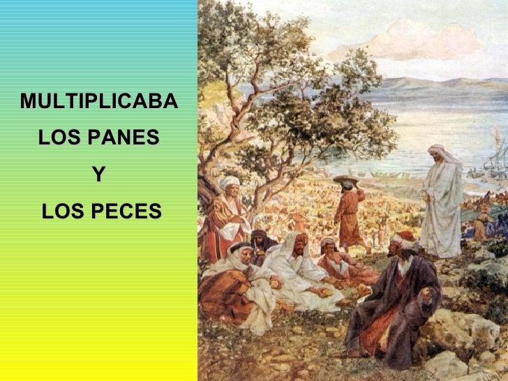 MULTIPLICABA  LOS PANES  Y  LOS PECES
