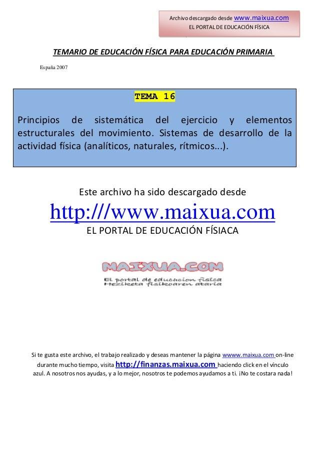 Archivodescargadodesdewww.maixua.com ELPORTALDEEDUCACIÓNFÍSICA TEMARIODEEDUCACIÓNFÍSICAPARAEDUCACIÓNP...