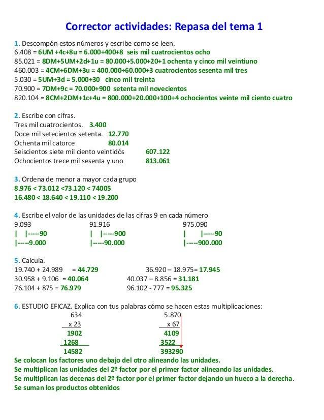 Corrector actividades: Repasa del tema 1 1. Descompón estos números y escribe como se leen. 6.408 = 6UM +4c+8u = 6.000+400...