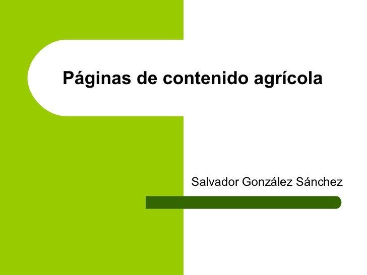 Páginas de contenido agrícola Salvador González Sánchez
