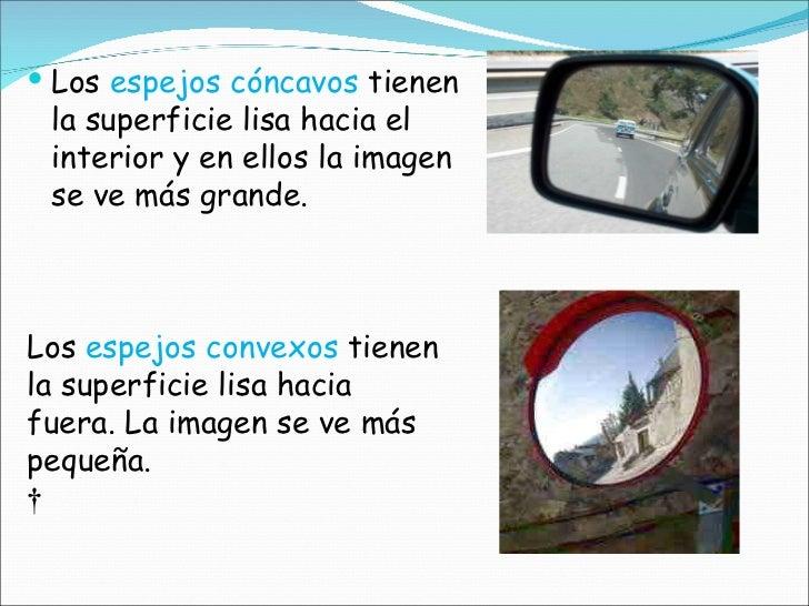 Tema 7 la luz y el sonido for Espejo que no invierte la imagen