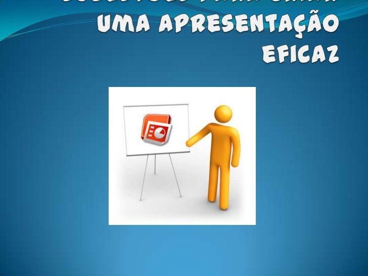 Apresentação disponívelOnline A apresentação estará disponível para visualização ohttp://tinyurl.com/cw7zazo