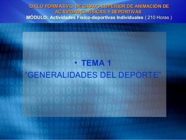 CICLO FORMATIVO DE GRADO SUPERIOR DE ANIMACIÓN DECICLO FORMATIVO DE GRADO SUPERIOR DE ANIMACIÓN DE ACTIVIDADES FÍSICAS Y D...