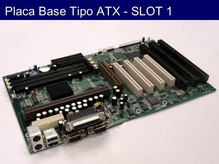 Placa Base Tipo ATX - SLOT 1