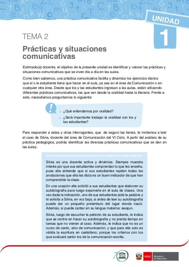 1 Prácticas y situaciones comunicativas 1 UNIDAD Estimado(a) docente, el objetivo de la presente unidad es identificar y v...