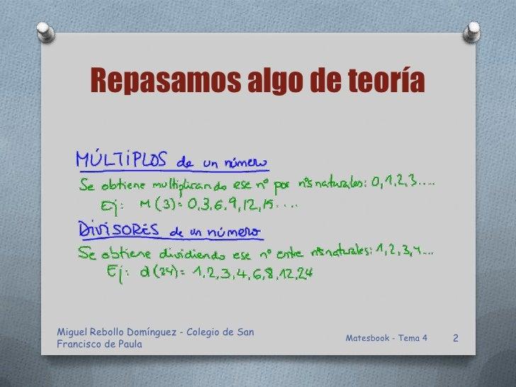Repasamos algo de teoríaMiguel Rebollo Domínguez - Colegio de San                                            Matesbook - T...