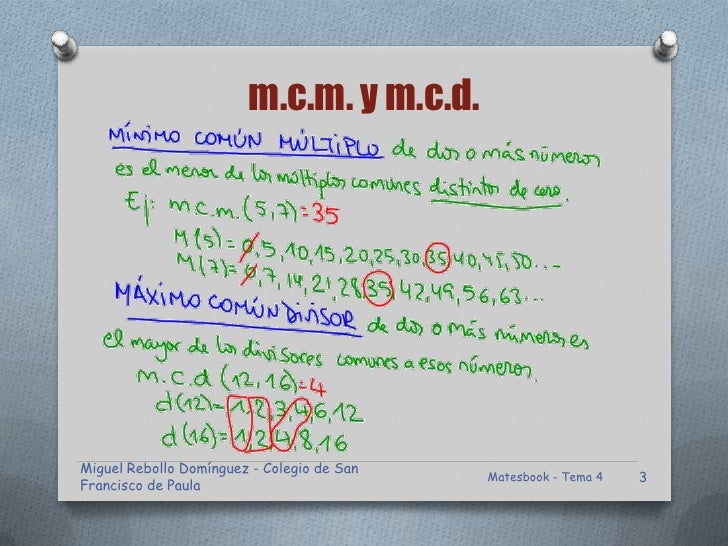 m.c.m. y m.c.d.Miguel Rebollo Domínguez - Colegio de San                                            Matesbook - Tema 4   3...