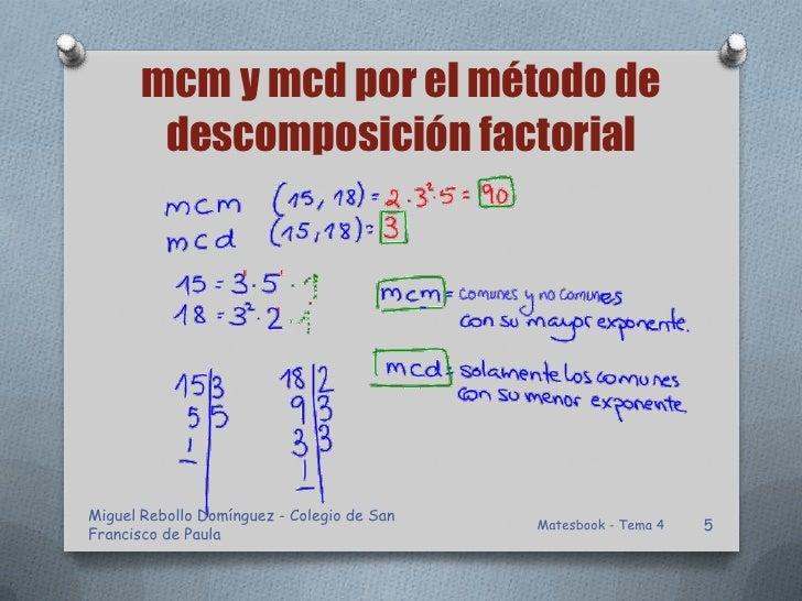 mcm y mcd por el método de        descomposición factorialMiguel Rebollo Domínguez - Colegio de San                       ...