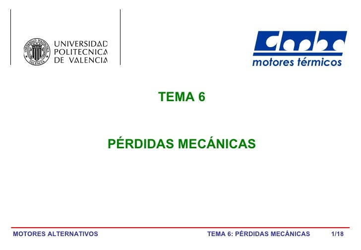 /18 TEMA 6 PÉRDIDAS MECÁNICAS