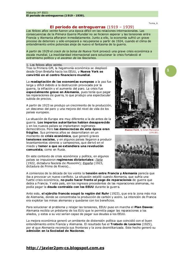 Historia (4º ESO) El periodo de entreguerras (1919 - 1939). http://javier2pm-cs.blogspot.com.es 1 Tema_6 El periodo de ent...