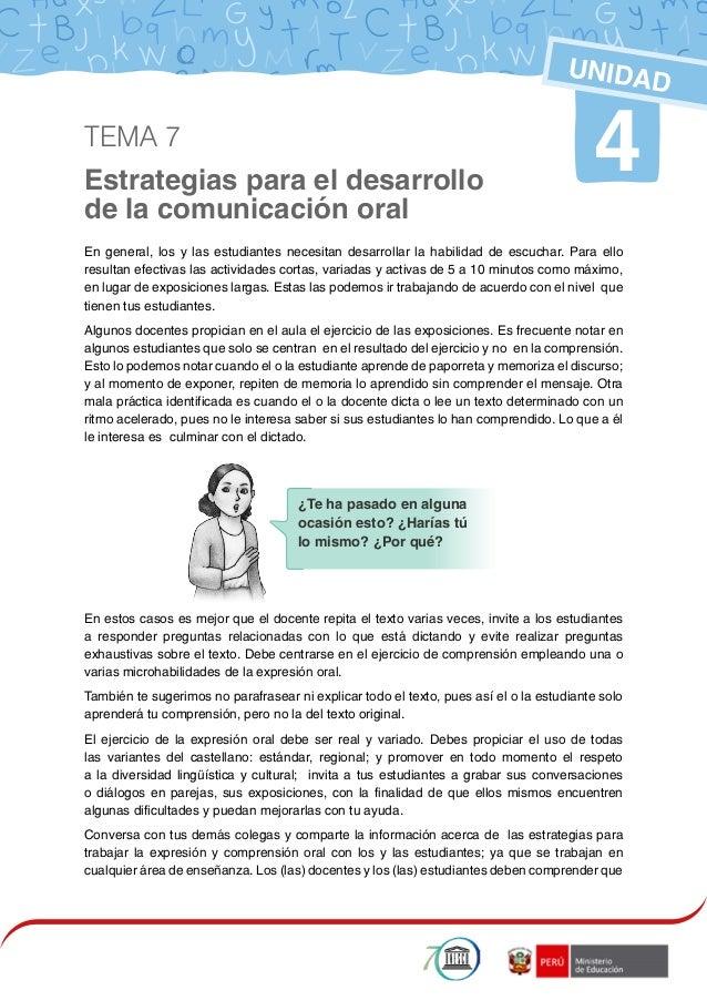 1 Estrategias para el desarrollo de la comunicación oral 4 UNIDAD En general, los y las estudiantes necesitan desarrollar ...