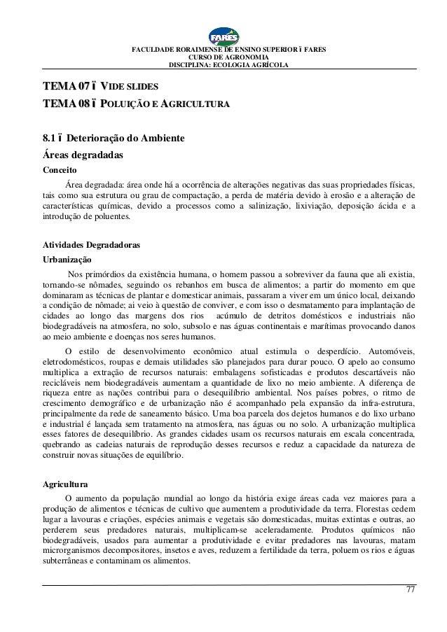 FACULDADE RORAIMENSE DE ENSINO SUPERIOR – FARES CURSO DE AGRONOMIA DISCIPLINA: ECOLOGIA AGRÍCOLA 77 TTEEMMAA 0077 –– VVIID...