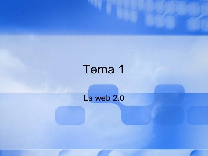 Tema 1 La web 2.0