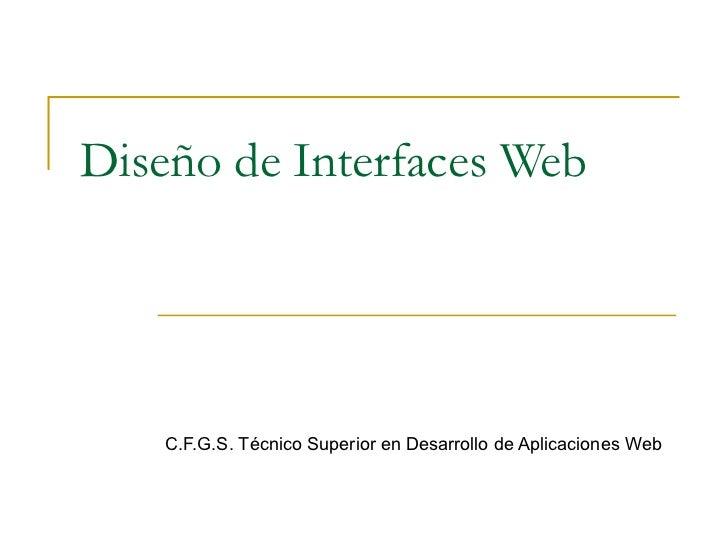 Diseño de Interfaces Web    C.F.G.S. Técnico Superior en Desarrollo de Aplicaciones Web