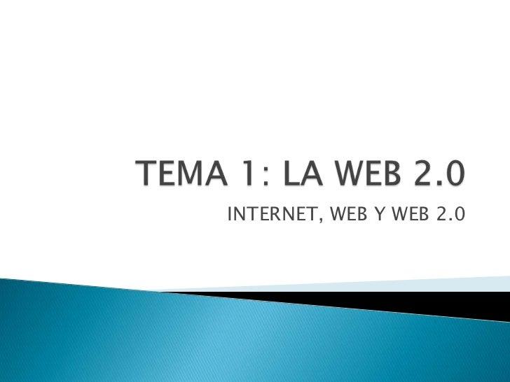 INTERNET, WEB Y WEB 2.0