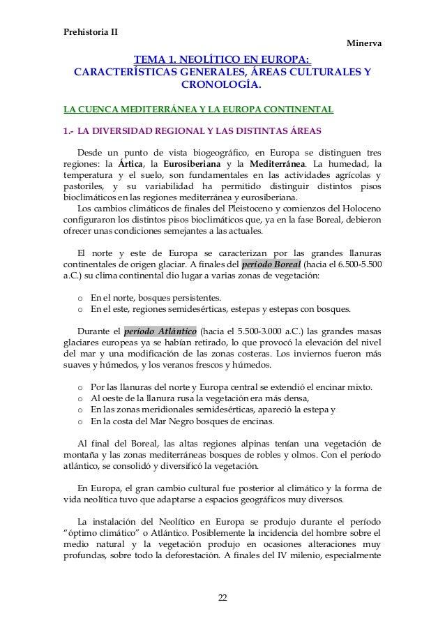 Prehistoria II Minerva TEMA 1. NEOLÍTICO EN EUROPA: CARACTERÍSTICAS GENERALES, ÁREAS CULTURALES Y CRONOLOGÍA. LA CUENCA ME...