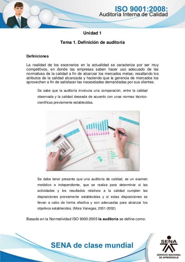 Unidad 1 Tema 1. Definición de auditoría Definiciones La realidad de los escenarios en la actualidad se caracteriza por se...