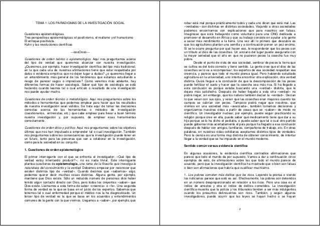 1 TEMA 1: LOS PARADIGMAS DE LA INVESTIGACIÓN SOCIAL Cuestiones epistemológicas. Tres perspectivas epistemológicas: el posi...
