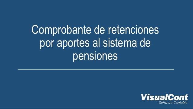 Comprobante de retenciones por aportes al sistema de pensiones