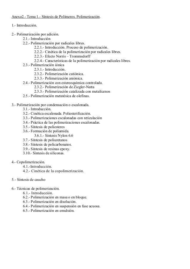 Anexo2.- Tema 1.- Síntesis de Polímeros. Polimerización. 1.- Introducción. 2.- Polimerización por adición. 2.1.- Introducc...
