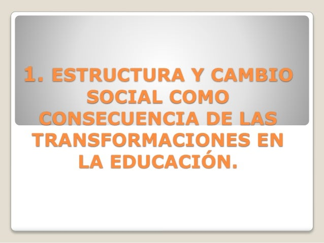 Tema 1.3 Estructura y cambio social. Natalia Simón Slide 2