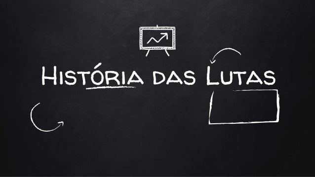 História das Lutas