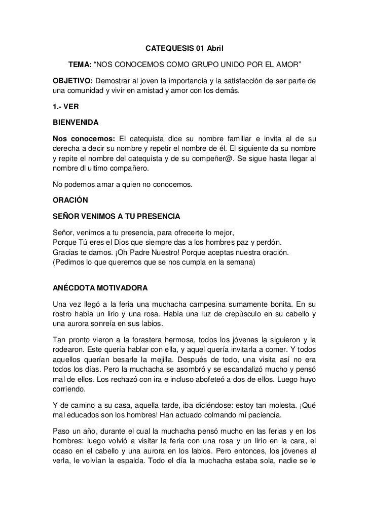 """CATEQUESIS 01 Abril    TEMA: """"NOS CONOCEMOS COMO GRUPO UNIDO POR EL AMOR""""OBJETIVO: Demostrar al joven la importancia y la ..."""