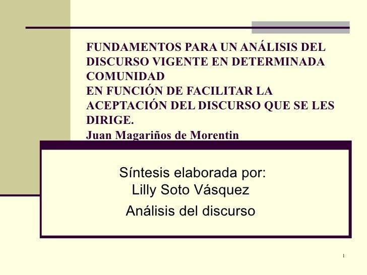 FUNDAMENTOS PARA UN ANÁLISIS DEL DISCURSO VIGENTE EN DETERMINADA COMUNIDAD EN FUNCIÓN DE FACILITAR LA ACEPTACIÓN DEL DISCU...