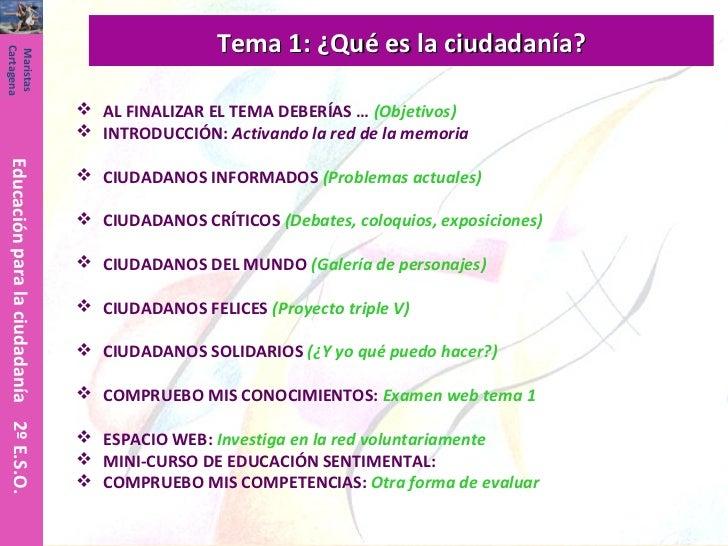 Tema 1: ¿Qué es la ciudadanía?Cartagena Maristas                                          AL FINALIZAR EL TEMA DEBERÍAS …...