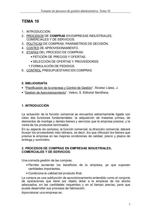 Temario de procesos de gestión administrativa. Tema 10 TEMA 10 1. INTRODUCCIÓN. 2. PROCESOS DE COMPRAS EN EMPRESAS INDUSTR...