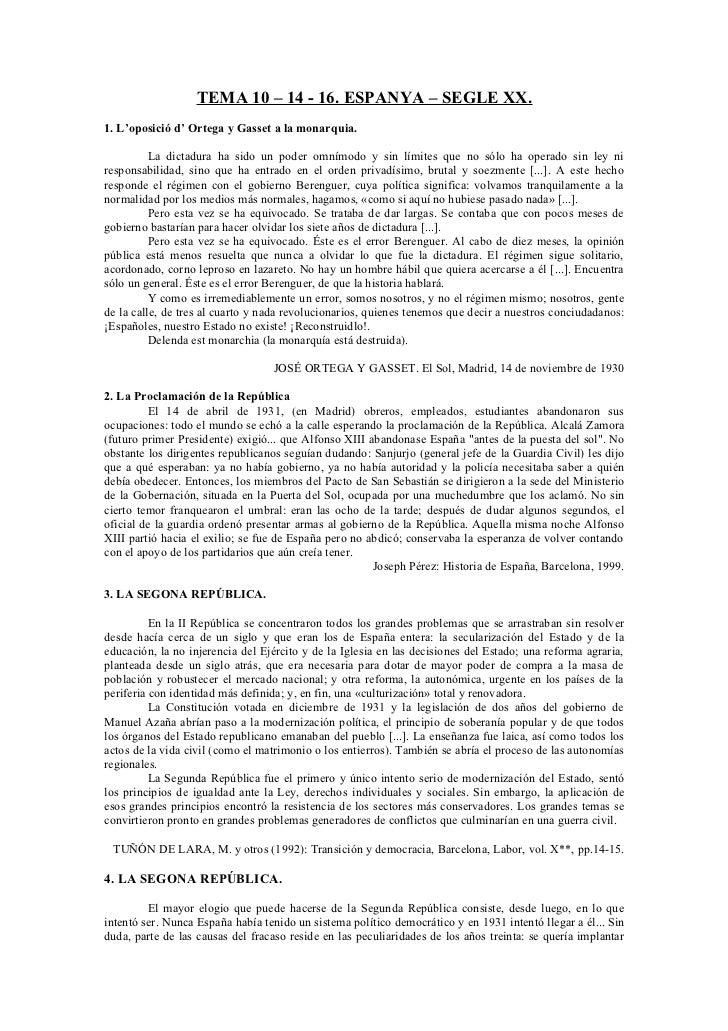 TEMA 10 – 14 - 16. ESPANYA – SEGLE XX.1. L'oposició d' Ortega y Gasset a la monarquia.          La dictadura ha sido un po...
