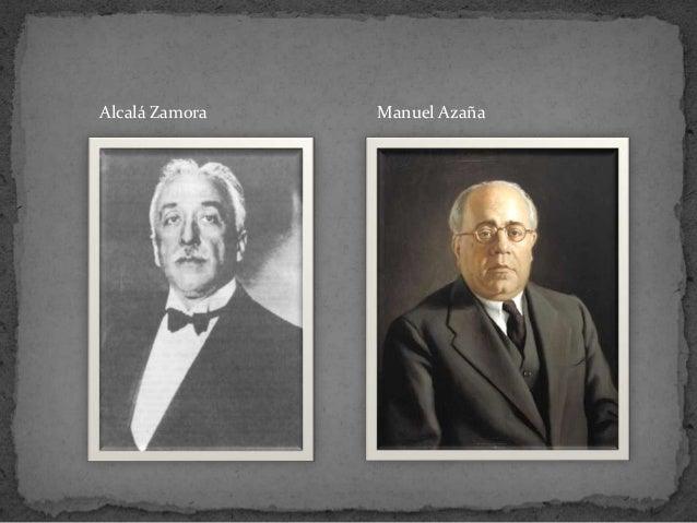 Alcalá Zamora Manuel Azaña