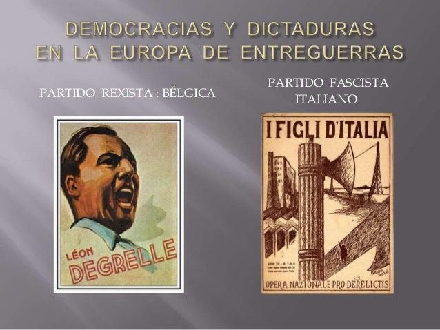  las bases sociales del fascismo ---- inicio : partidos minoritarios ---- luego : partidos de masas - primeros seguidores...