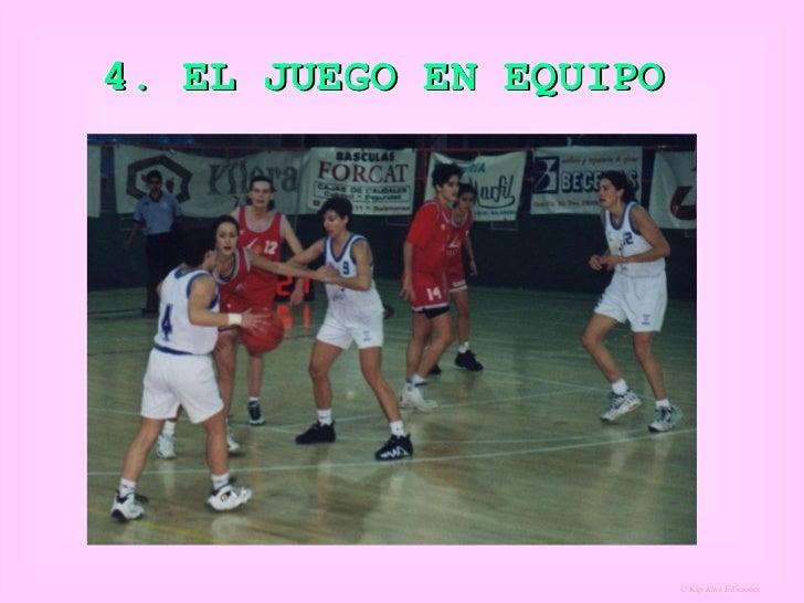 4. EL JUEGO EN EQUIPO