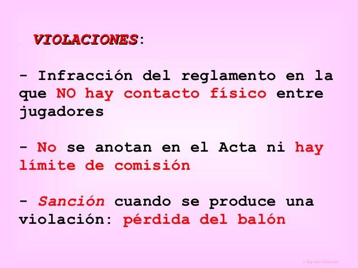 <ul><li>VIOLACIONES : - Infracción del reglamento en la que  NO hay contacto físico  entre jugadores -  No  se anotan en e...