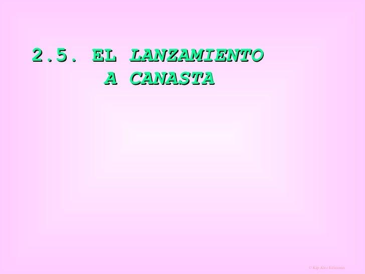 2.5. EL  LANZAMIENTO  A CANASTA