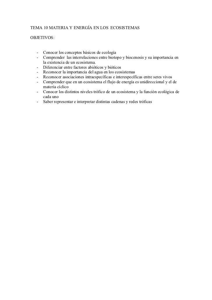 TEMA 10 MATERIA Y ENERGÍA EN LOS ECOSISTEMASOBJETIVOS:  -   Conocer los conceptos básicos de ecología  -   Comprender las ...