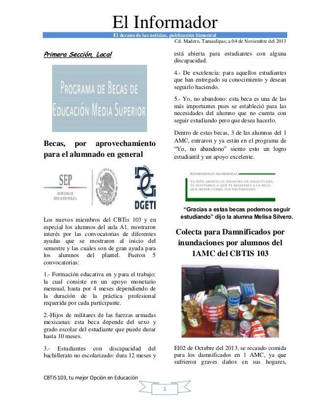 El Informador El decano de las noticias, publicación bimestral Cd. Madero, Tamaulipas; a 04 de Noviembre del 2013  Primera...