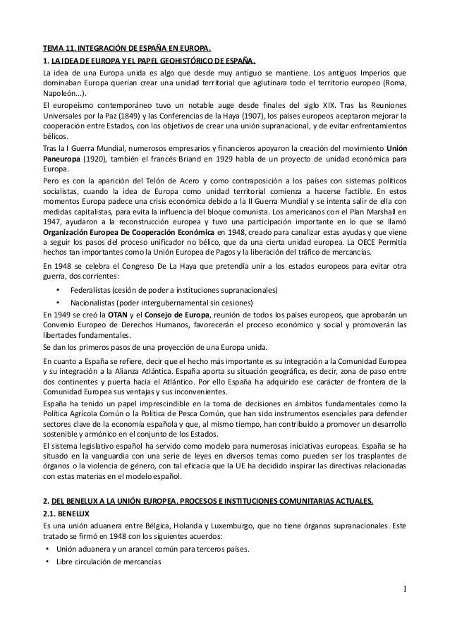 TEMA 11. INTEGRACIÓN DE ESPAÑA EN EUROPA.1. LA IDEA DE EUROPA Y EL PAPEL GEOHISTÓRICO DE ESPAÑA.La idea de una Europa unid...