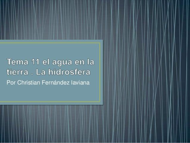 Por Christian Fernández laviana