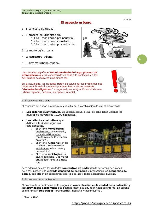 Geografía de España (2º Bachillerato) Tema 11: El espacio urbano http://javier2pm-geo.blogspot.com.es 1 tema_11 El espacio...