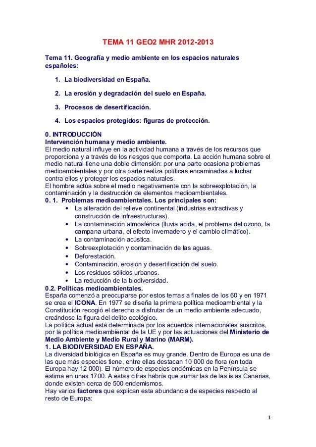 TEMA 11 GEO2 MHR 2012-2013Tema 11. Geografía y medio ambiente en los espacios naturalesespañoles:   1. La biodiversidad en...