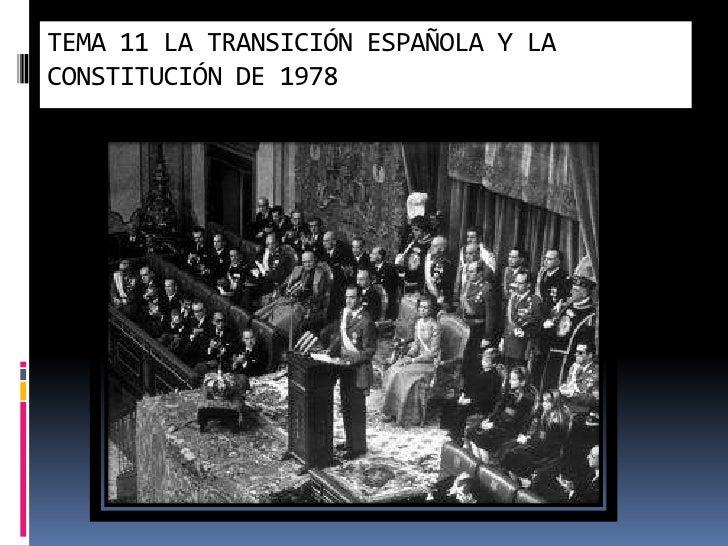 TEMA 11 LA TRANSICIÓN ESPAÑOLA Y LA CONSTITUCIÓN DE 1978<br />Marta López Rodríguez. Ave María Casa Madre<br />