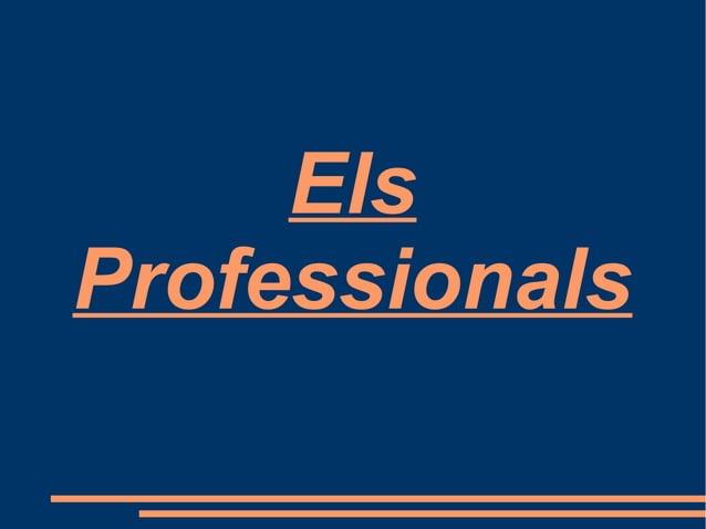 Els Professionals