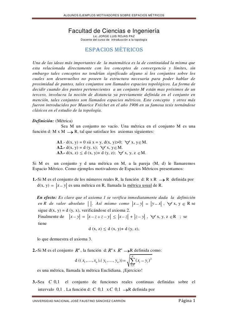 ALGUNOS EJEMPLOS MOTIVADORES SOBRE ESPACIOS MÉTRICOS                   Facultad de Ciencias e Ingeniería                  ...