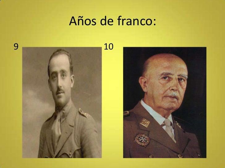 Años de franco:9        10