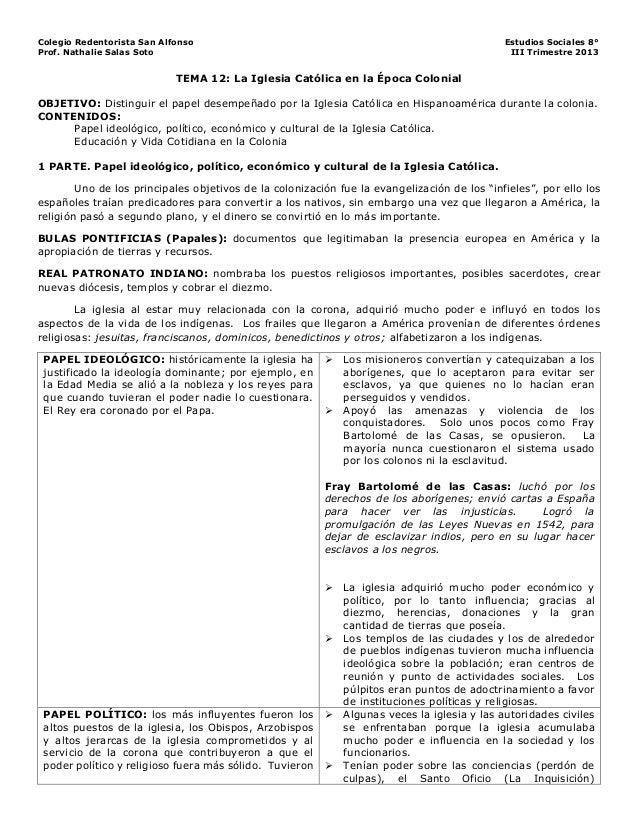 Colegio Redentorista San Alfonso Estudios Sociales 8° Prof. Nathalie Salas Soto III Trimestre 2013 TEMA 12: La Iglesia Cat...