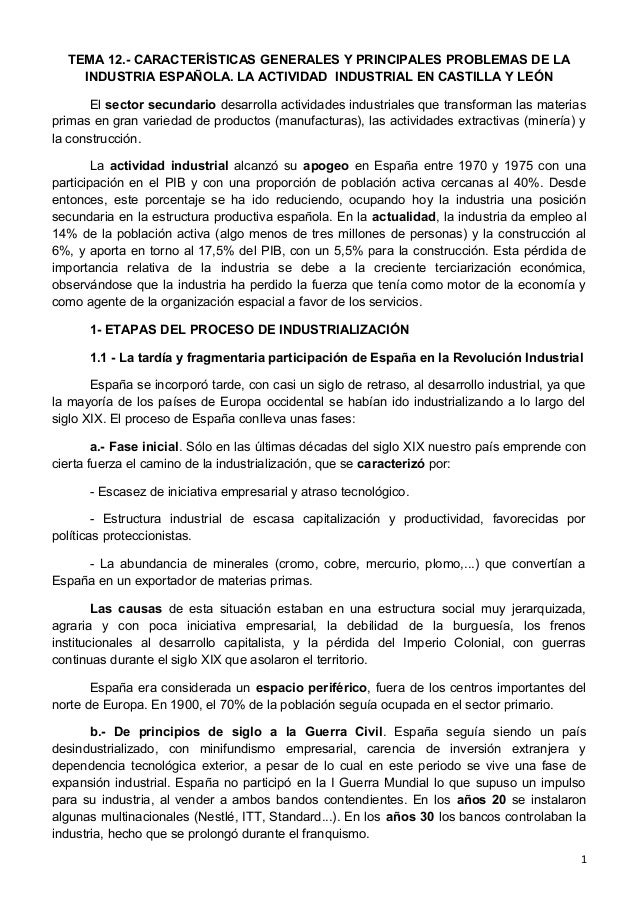 TEMA 12.- CARACTERÍSTICAS GENERALES Y PRINCIPALES PROBLEMAS DE LA INDUSTRIA ESPAÑOLA. LA ACTIVIDAD INDUSTRIAL EN CASTILLA ...