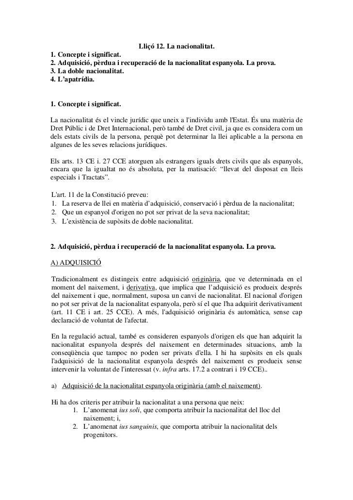 Lliçó 12. La nacionalitat.1. Concepte i significat.2. Adquisició, pèrdua i recuperació de la nacionalitat espanyola. La pr...