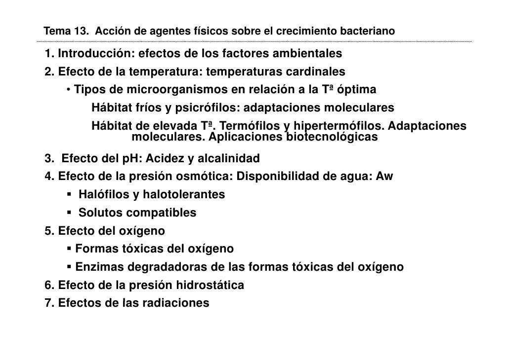 Tema 13. Acción de agentes físicos sobre el crecimiento bacteriano1. Introducción: efectos de los factores ambientales2. E...